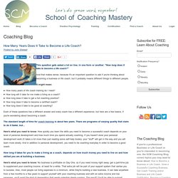 How Many Years Does It Take to Become a Life Coach?
