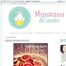 Manzana&Canela : Galletas de Navidad enrolladas