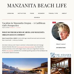 Vacation in Manzanita Oregon – A Caribbean Girl's Perspective – Manzanita Beach Life