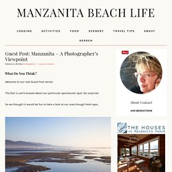 Guest Post: Manzanita – A Photographer's Viewpoint
