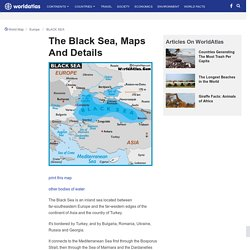 Map of Black Sea - World Seas, Black Sea Map Location