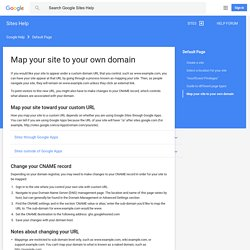 Map your site to your own domain - Sites Help