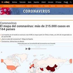 El mapa del coronavirus: más de 215.000 casos en 164 países - RTVE.es
