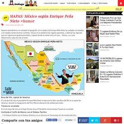 MAPAS: México según Enrique Peña Nieto