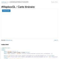 #MapboxGL / Carte itinéraire