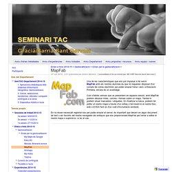 MapFab - Seminari TAC Gràcia / Sarrià-Sant Gervasi