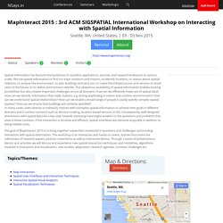 MapInteract 2015 : 3rd ACM SIGSPATIAL International Workshop on Interacting with Spatial Information