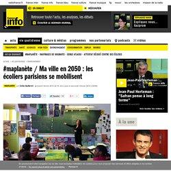 #maplanète / Ma ville en 2050 : les écoliers parisiens se mobilisent