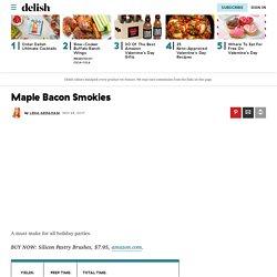 Best Maple Bacon Smokies Recipe - How to Make Maple Bacon Smokies
