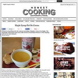 Maple Syrup Pot De Creme Recipe by Kurt Winner