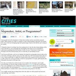 Mapmaker, Artist, or Programmer?