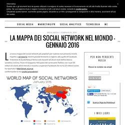 La mappa dei social network nel mondo – gennaio 2016
