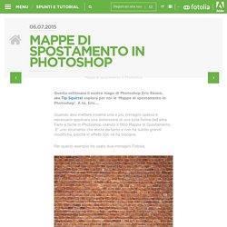 » Mappe di spostamento in Photoshop