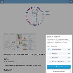 Mapping and spatial analysis (GIS) with R - physalia-courses