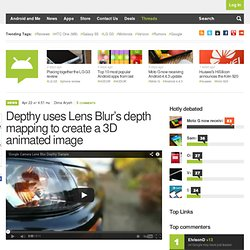 Depthy uses Lens Blur's depth mapping to create a 3D animated image