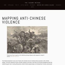 Mapping Anti-Chinese Violence — The Tacoma Method