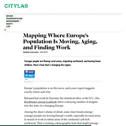 *****Mapping Europe's Demographic Shifts, 2006-2016 - CityLab