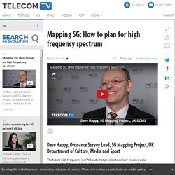 *****Mapping 5G: How to plan for high frequency spectrum
