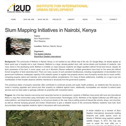 Slum Mapping Initiatives in Nairobi, Kenya