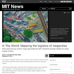 In The World: Mapping the logistics of megacities