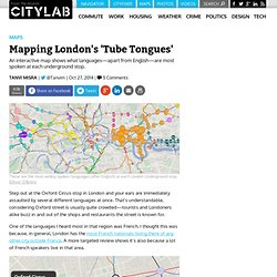 Mapping London's 'Tube Tongues'
