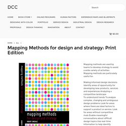 Mapping Methods for design and strategy: Print Edition - DCC