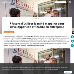 Le mind mapping pour renforcer son efficacité - EDHEC Online