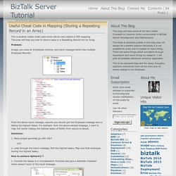 Useful Cheat Code in Mapping (Storing a Repeating Record in an Array) « BizTalk Server Tutorial