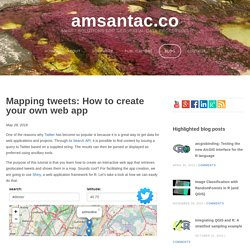 Mapping tweets: How to create your own web app