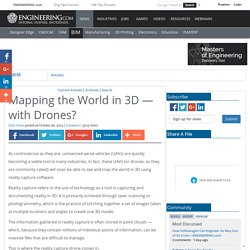 Mapping the World in 3D — with Drones?