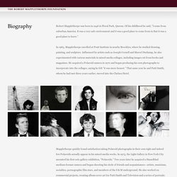 The Robert Mapplethorpe Foundation - Biography