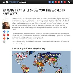 33 maps that will show you the world in new ways