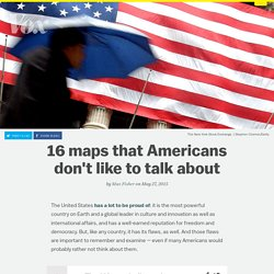 16 maps that Americans don't like to talk about