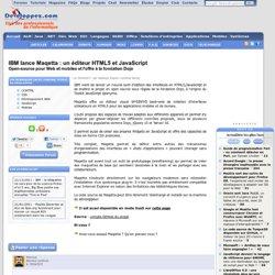 IBM lance Maqetta : un éditeur HTML5 et JavaScript open-source pour Web et mobiles et l'offre à la fondation Dojo