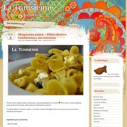 Maqrouna zaara - Pâtes dorées à la tunisienne