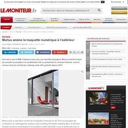 Marlux amène la maquette numérique à l'extérieur - Paysage