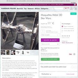 Maquettes Métal 3D Star Wars