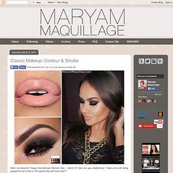 ! Maryam Maquillage !: Classic Makeup: Contour & Smoke