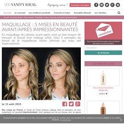 Maquillage : 5 mises en beauté avant/après impressionnantes