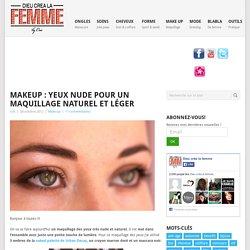 Makeup : Yeux nude pour un maquillage naturel et léger