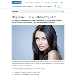 Maquillage : une question d'équilibre