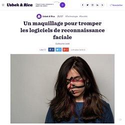 Un maquillage pour contrer la reconnaissance faciale