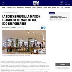 La Bouche Rouge : la maison française de maquillage éco-responsable