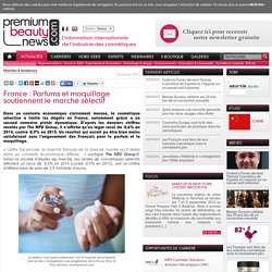 France: Parfums et maquillage soutiennent le marché sélectif