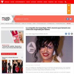 La compañía de maquillaje, MAC anuncia que lanzará una colección inspirada por Selena