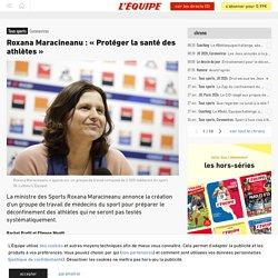 Roxana Maracineanu: «Protéger la santé des athlètes» - Tous sports - Coronavirus