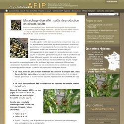 RESEAU AFIP - 2012 - Maraichage diversifié : coûts de production en circuits courts