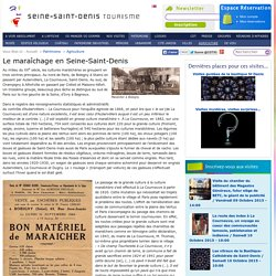 Le maraîchage en Seine-Saint-Denis et l'évolution des marais