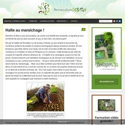 Halte au maraichage ! : PermacultureDesign