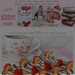 Marängtårta med jordgubbar & vit chokladmousse – Lindas Bakskola